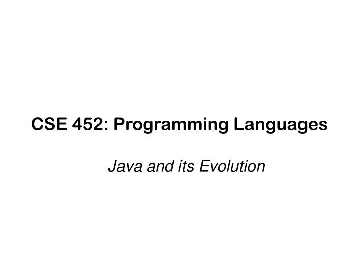 Cse 452 programming languages