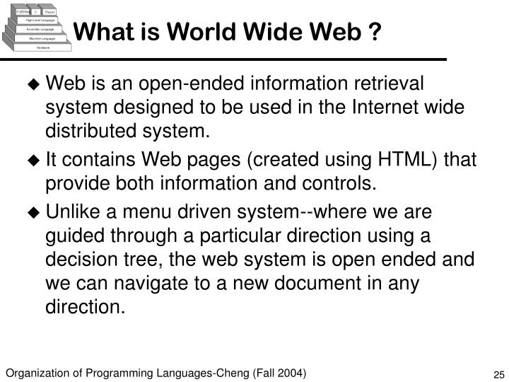What is World Wide Web ?