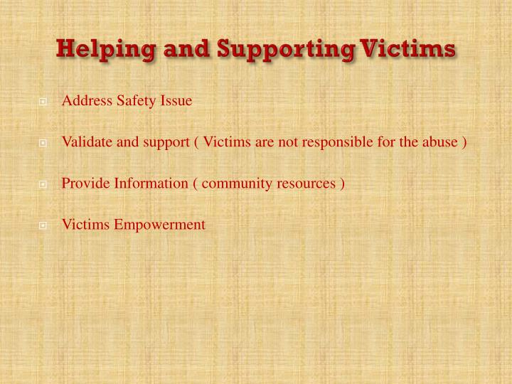 Helping and Supporting Victims