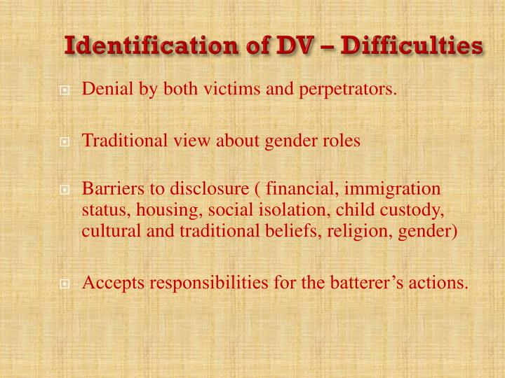 Identification of DV – Difficulties