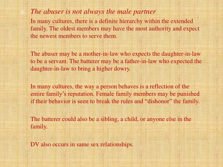 The abuser is not always the male partner