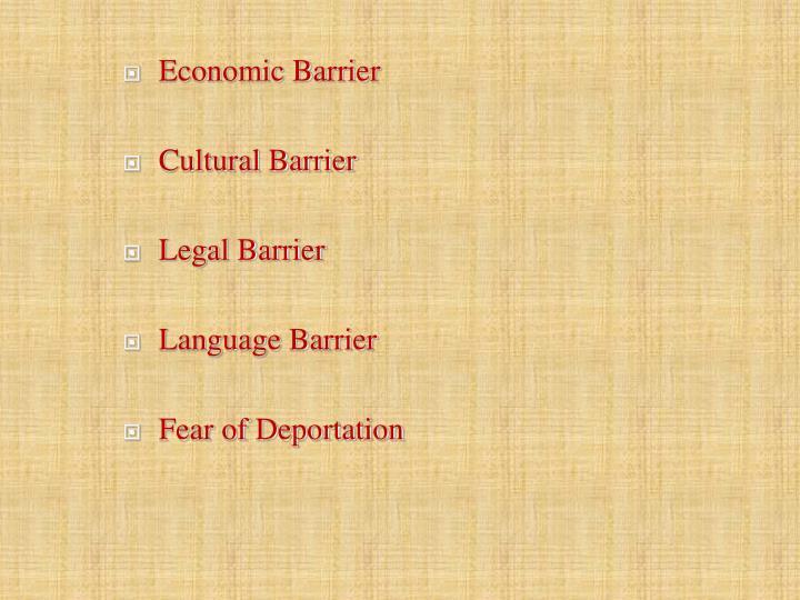 Economic Barrier