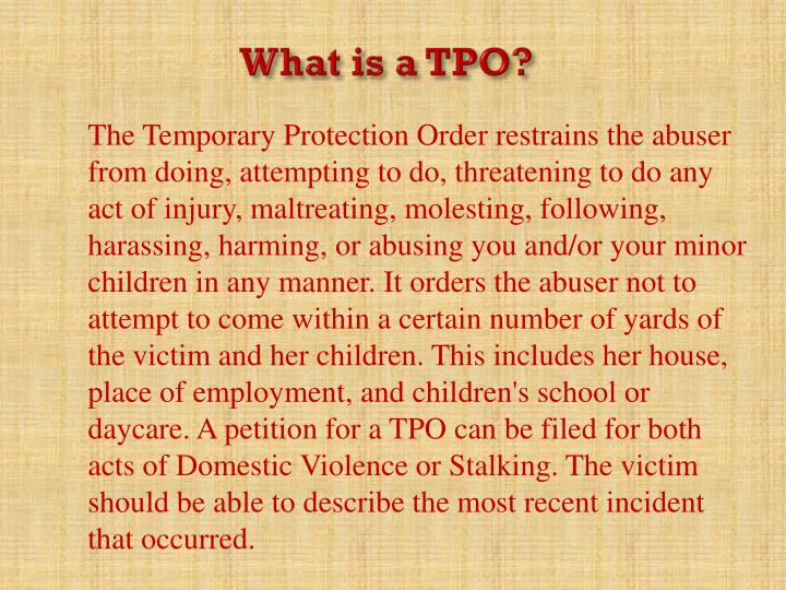 What is a TPO?