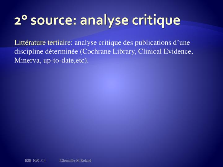 2° source: analyse critique