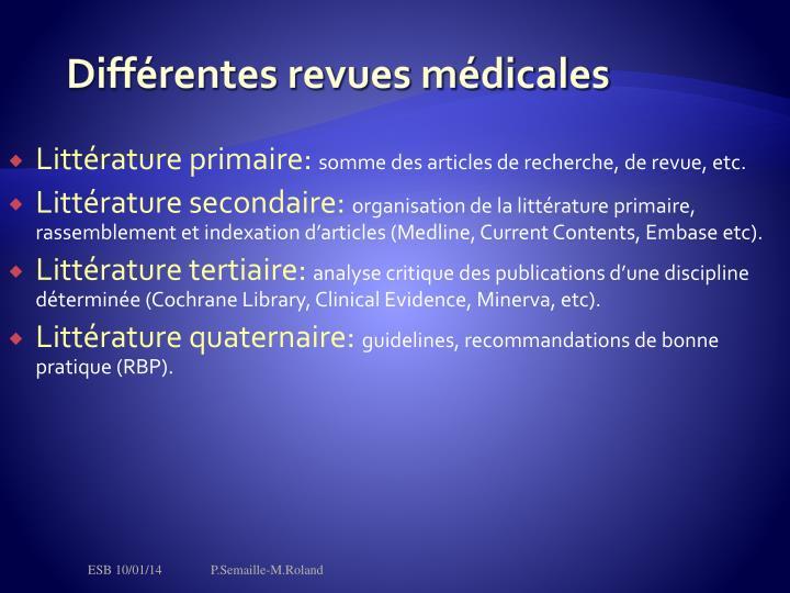 Différentes revues médicales