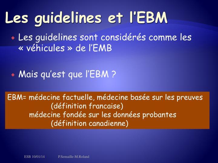 Les guidelines et l'EBM