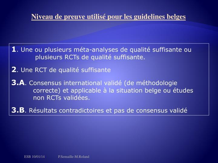 Niveau de preuve utilisé pour les guidelines belges