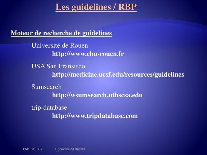 Les guidelines / RBP