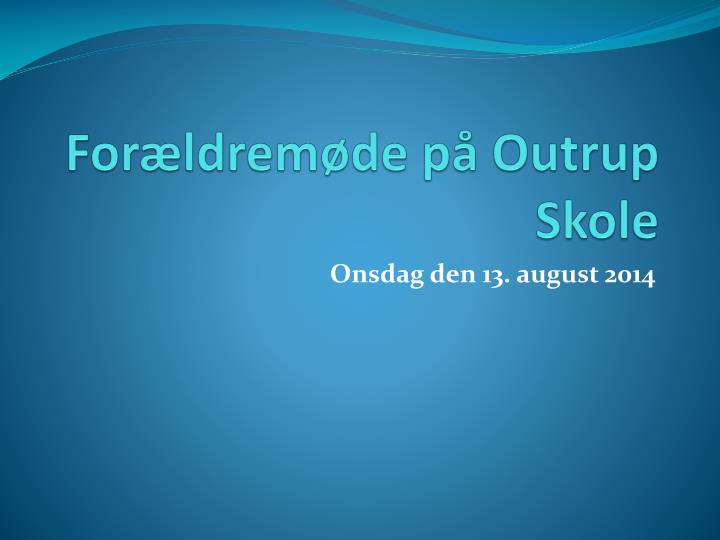 For ldrem de p outrup skole