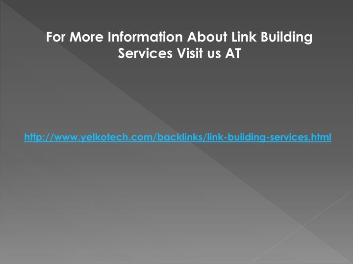 For More Information About Link Building Services Visit us AT