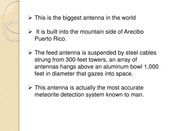 This is the biggest antenna in the world
