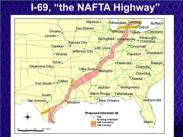 "I-69, ""the NAFTA Highway"""
