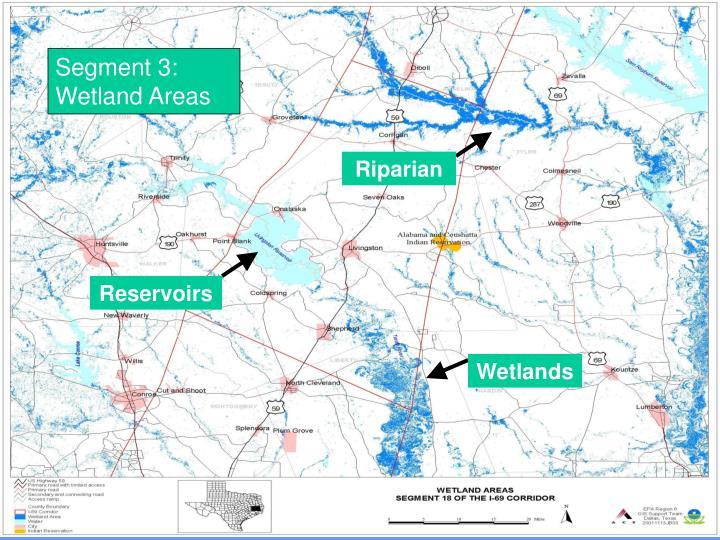 Segment 3: Wetland Areas