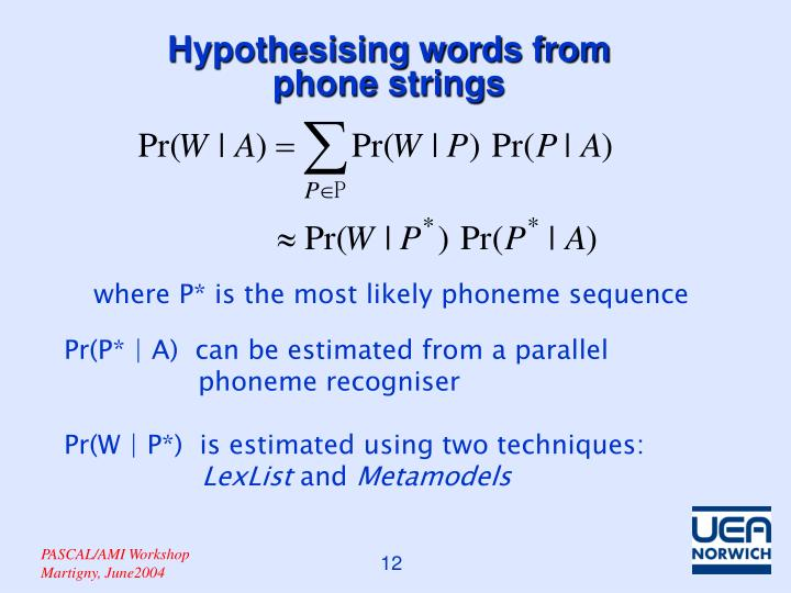 where P* is the most likely phoneme sequence