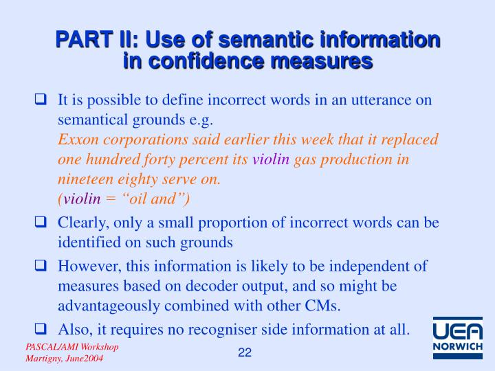 PART II: Use of semantic information in confidence measures