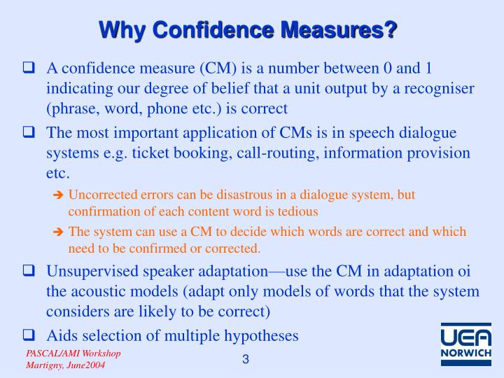 Why confidence measures