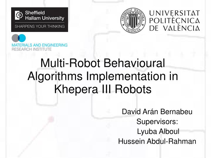Multi-Robot Behavioural