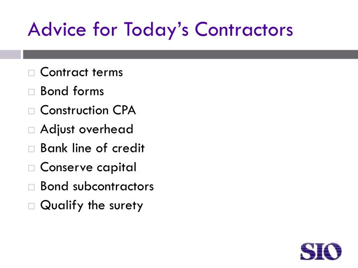 Advice for Today's Contractors