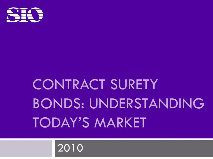 contract surety bonds understanding today s market
