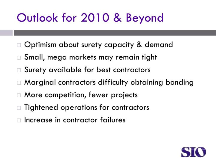 Outlook for 2010 & Beyond