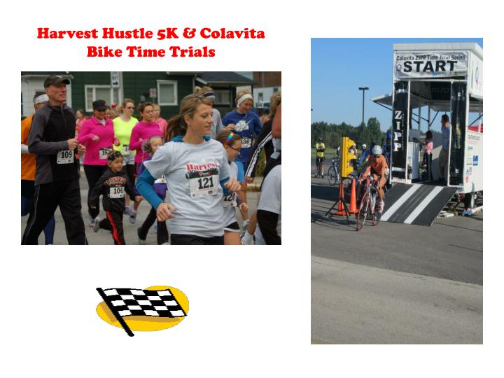 Harvest Hustle 5K & Colavita Bike Time Trials