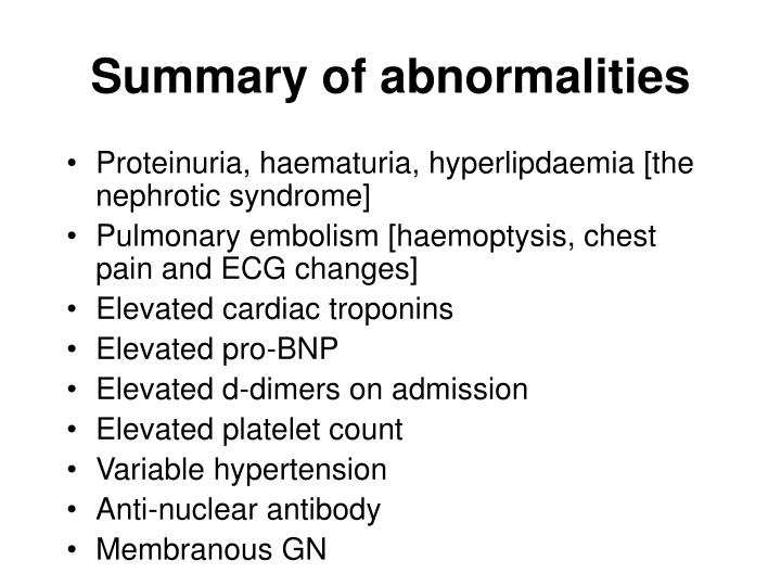 Summary of abnormalities