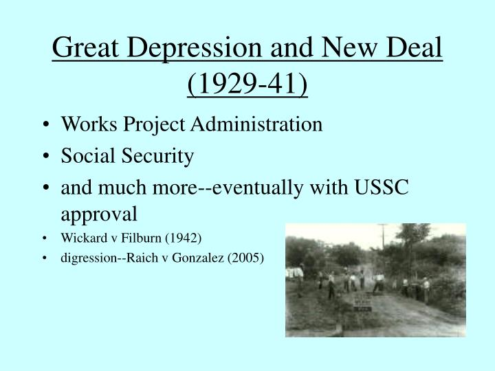 Great Depression and New Deal (1929-41)
