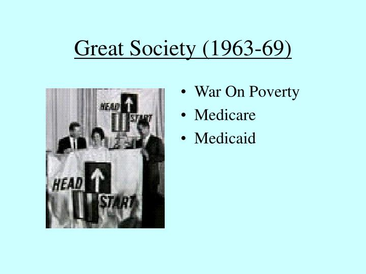 Great Society (1963-69)