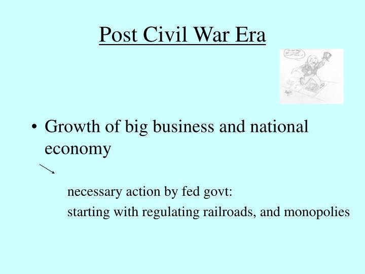 Post Civil War Era