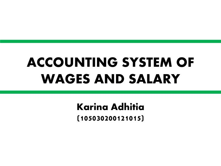 ACCOUNTING SYSTEM OF WAGES