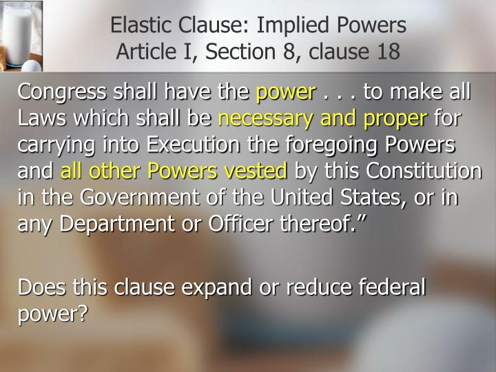 Elastic Clause: Implied Powers