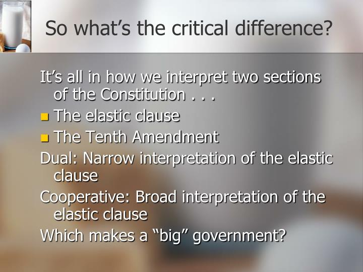 So what's the critical difference?