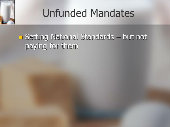 Unfunded Mandates