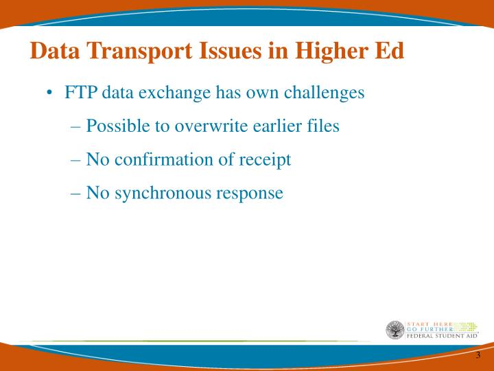 Data transport issues in higher ed1