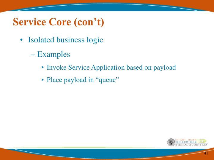 Service Core (con't)