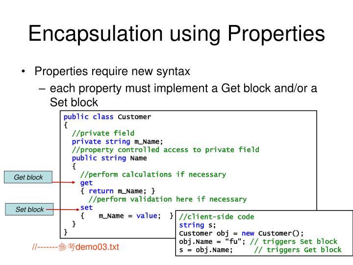 Encapsulation using Properties