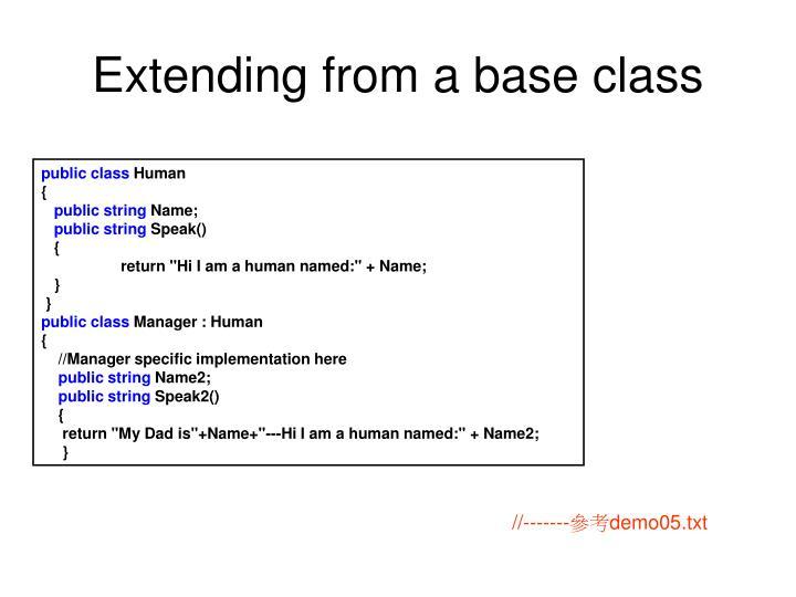 Extending from a base class