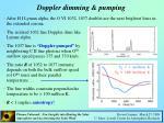 doppler dimming pumping