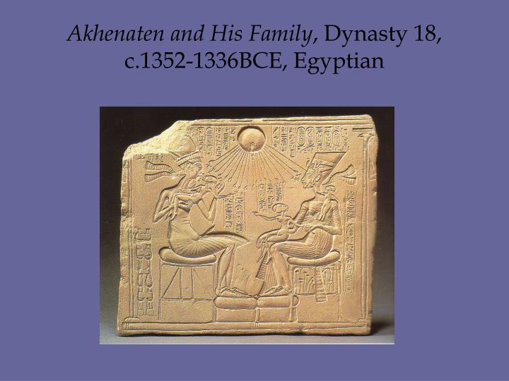 Akhenaten and His Family