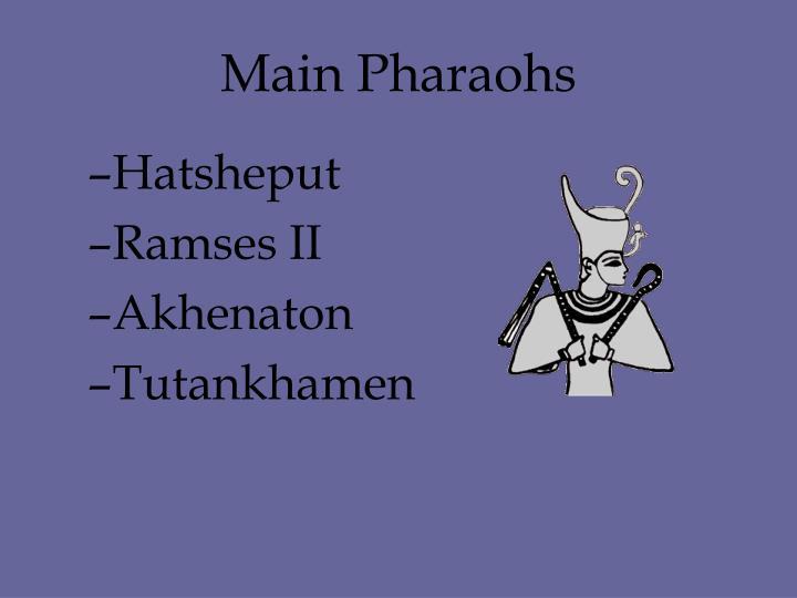 Main Pharaohs