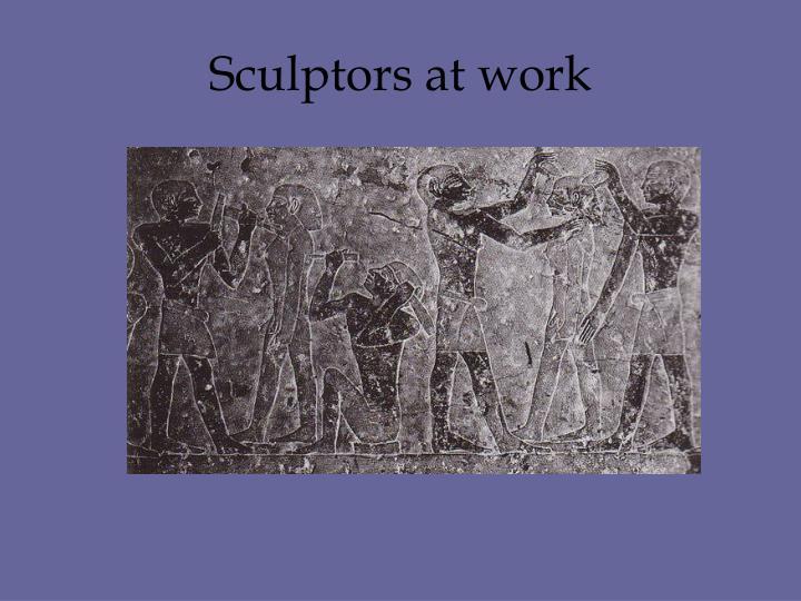 Sculptors at work