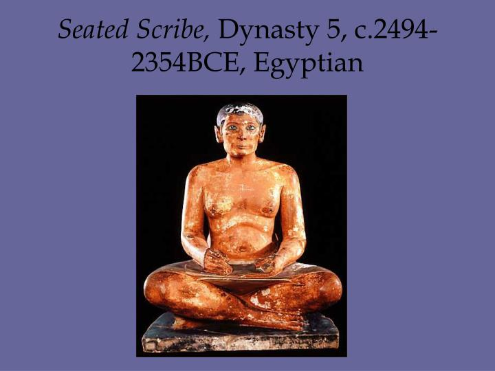 Seated Scribe,