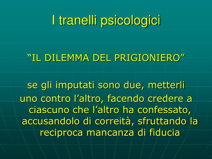 I tranelli psicologici