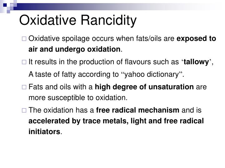 Oxidative Rancidity