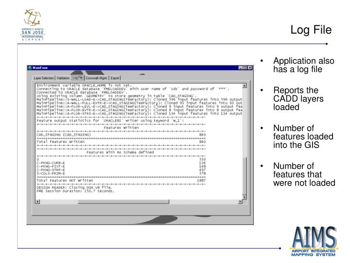 Application also has a log file
