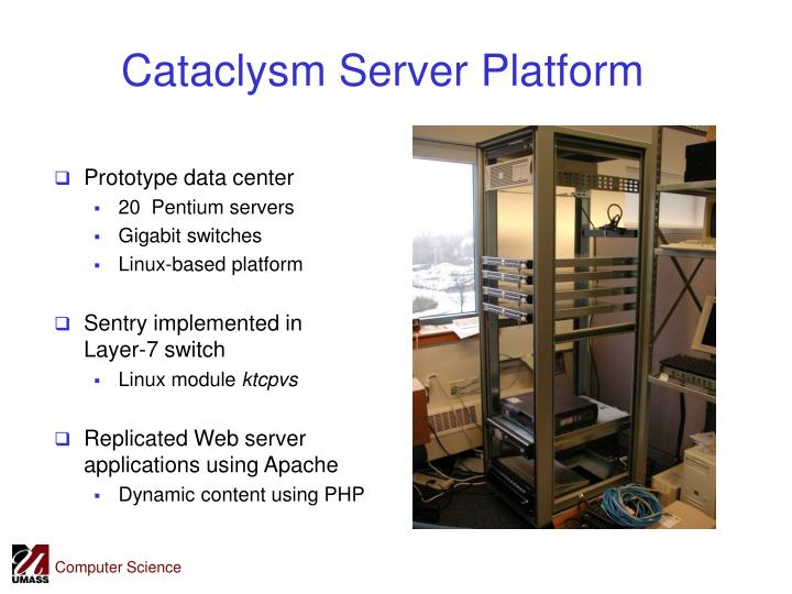 Cataclysm Server Platform