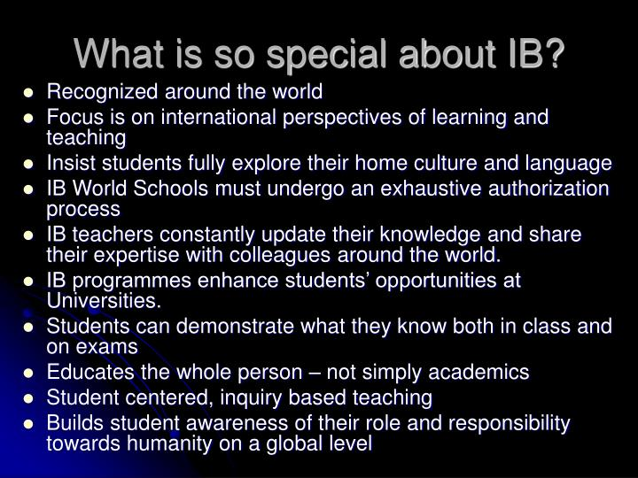 What is so special about IB?