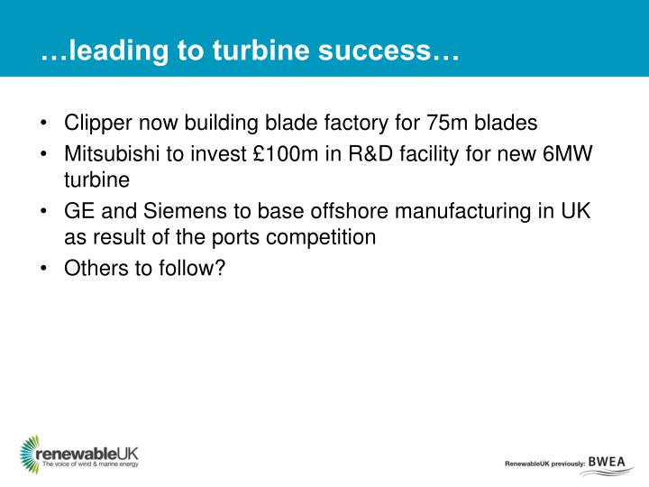 …leading to turbine success…