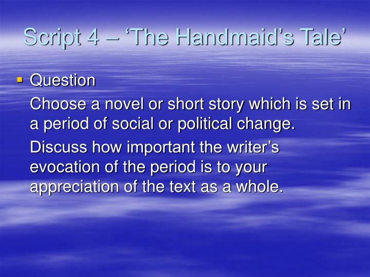 Script 4 – 'The Handmaid's Tale'