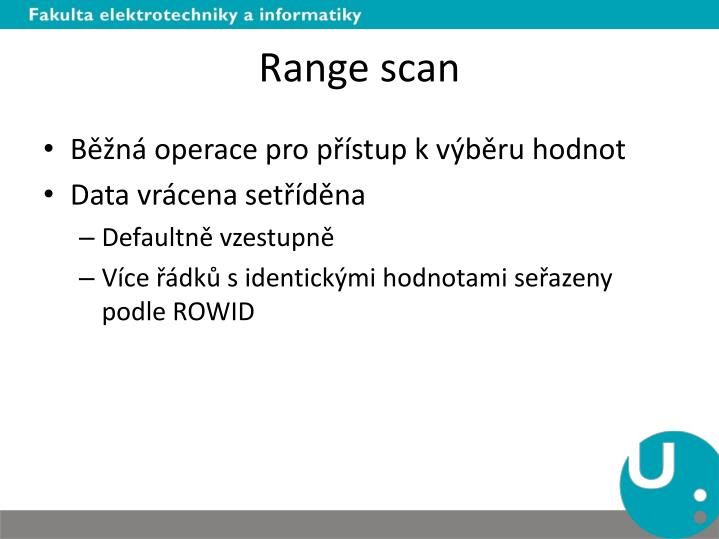 Range scan
